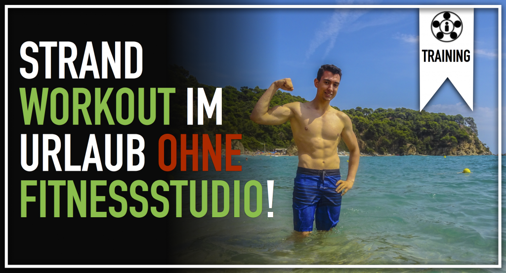 Strand Workout im Urlaub ohne Fitnessstudio!