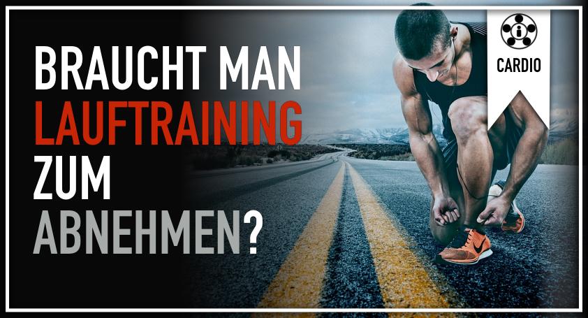 Braucht man Lauftraining zum Abnehmen?