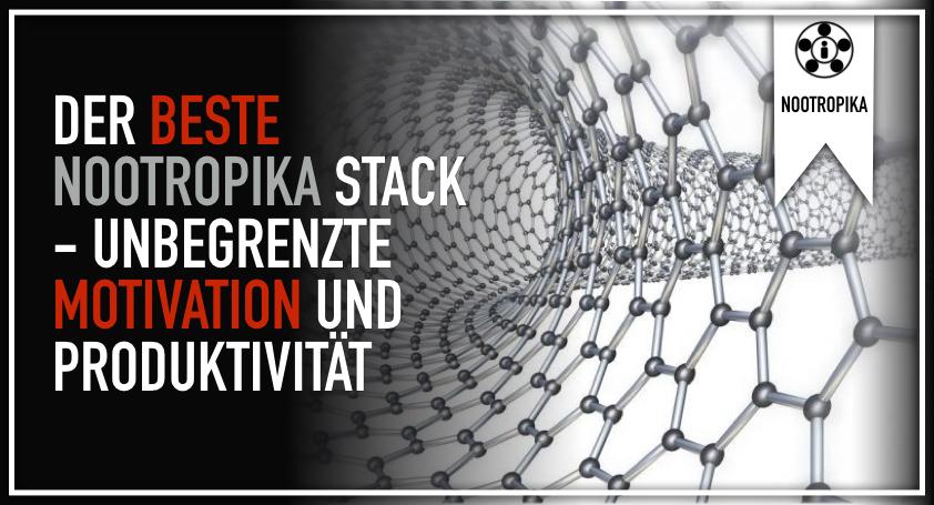 Der beste Nootropika Stack – Unbegrenzte Motivation und Produktivität