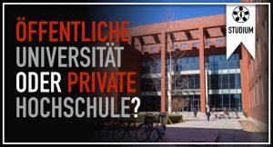 Öffentliche Universität oder private Hochschule?