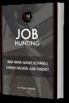 Jobhunting: Wie man ganz schnell einen neuen Job findet.