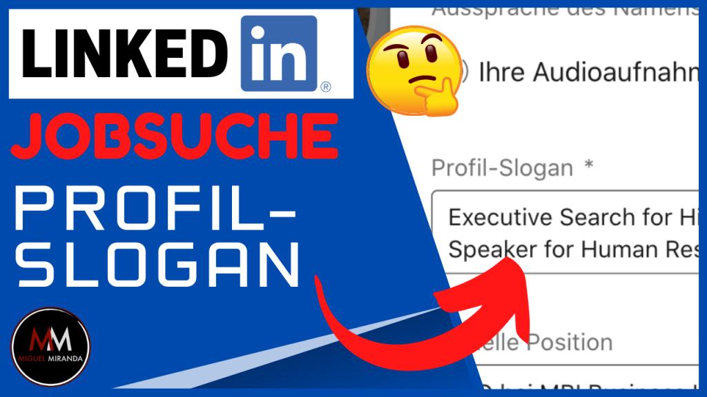 Profil-Slogan auf LinkedIn bei der Jobsuche nutzen