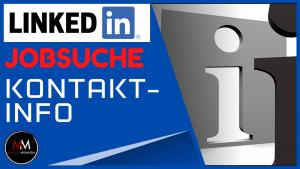 LinkedIn Kontaktinfo für die Jobsuche nutzen