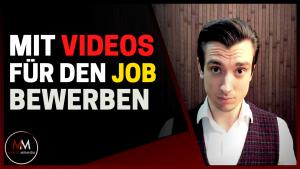 Mit Bewerbungsvideos zum Interview