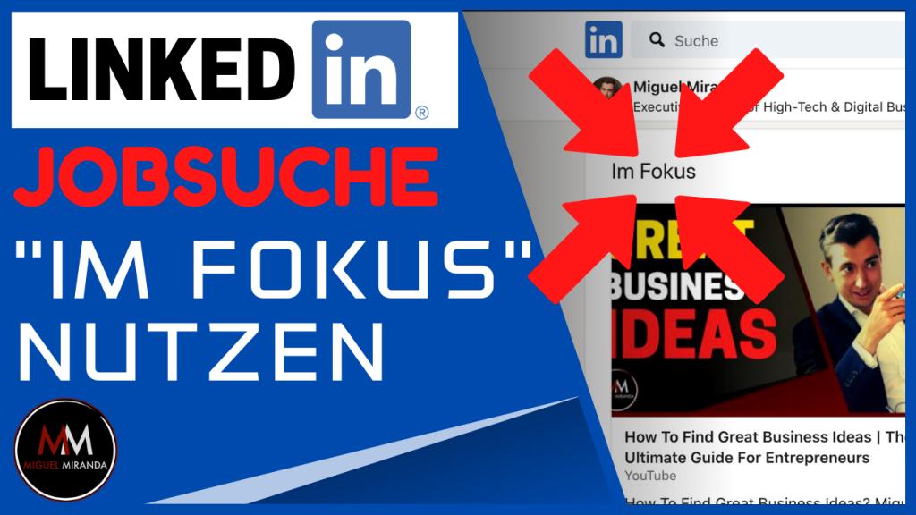 "Wie nutzt man ""Im Fokus"" auf LinkedIn?"