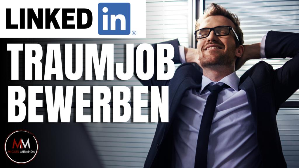 Traumjob finden und schnell bewerben mit LinkedIn